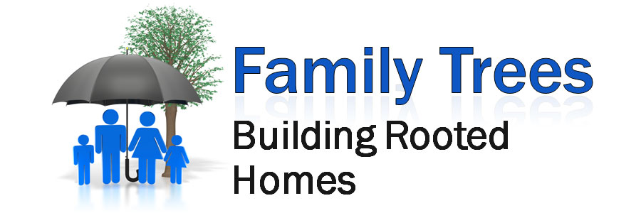 Family Trees: Building Rooted Homes