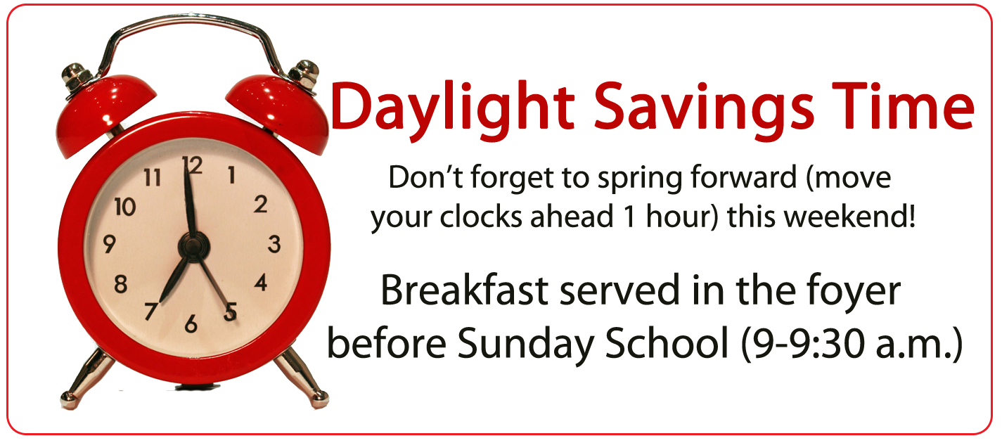 Daylight savings time open door baptist church for When was daylight savings time started