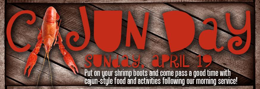 Cajun Day, Sunday, April 19