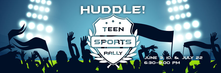 Huddle! Teen Sports Rallies