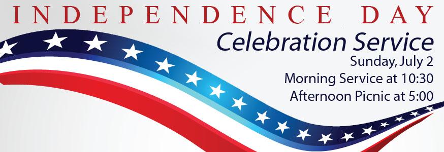 Celebrate Independence Day, Sunday, July 2