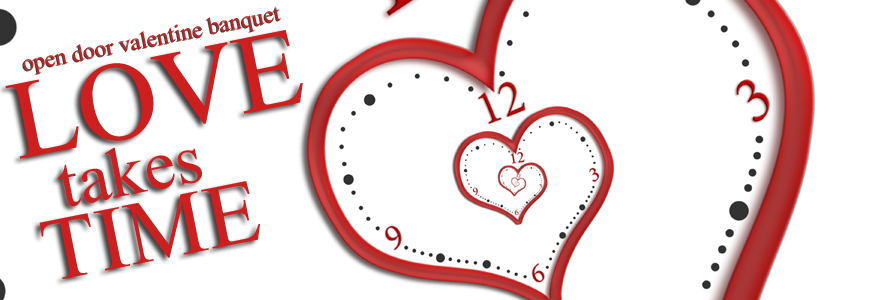 Love Takes Time: Valentine Banquet 2018